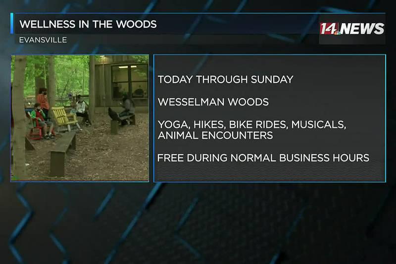 Wesselman Woods hosting Wellness in the Woods.
