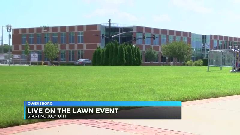 Owensboro Convention Center holding 'Live on the Lawn' events throughout July